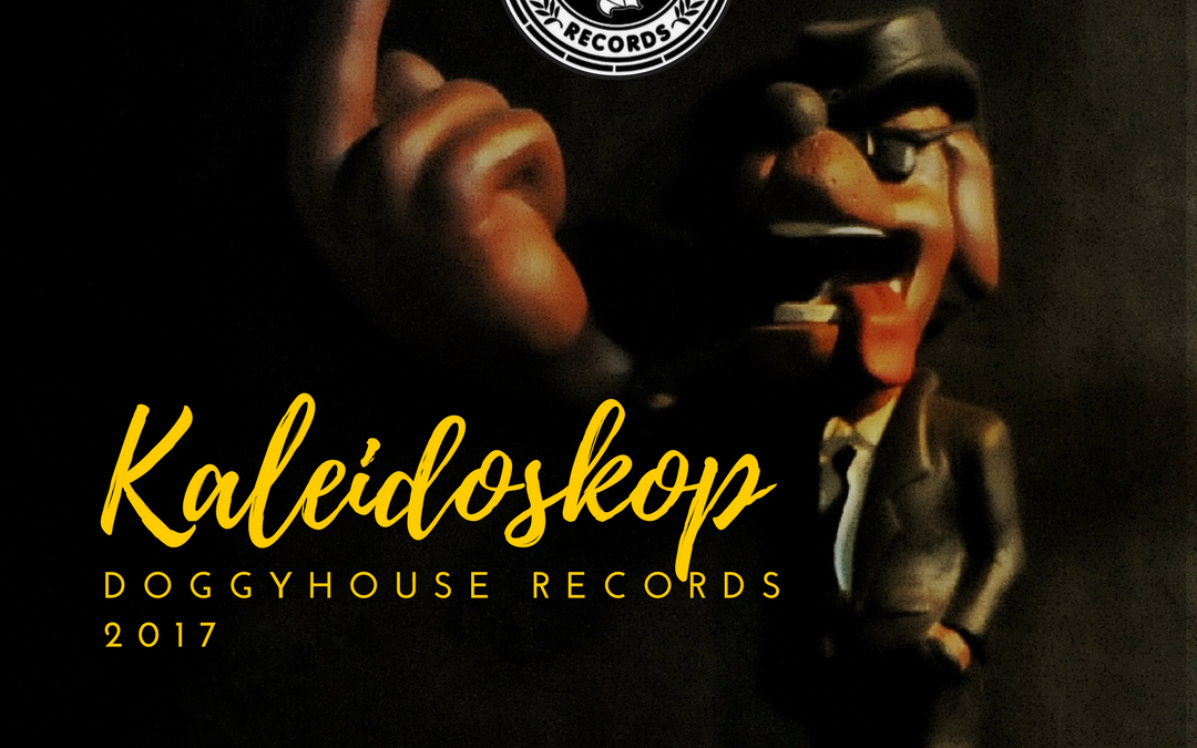 Kaleidoskop Doggyhouse Records 2017