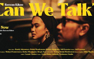 Rilis Klip Can We Talk?, Rasvan Kikoo Mulai Pemanasan Untuk Album Baru